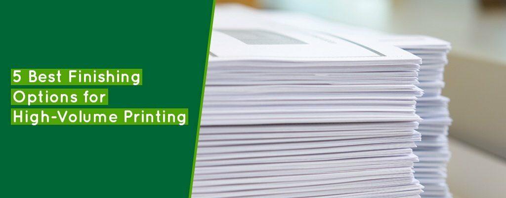 5-Best-Finishing-Options-for-High-Volume-Printing-Banner