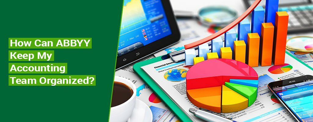How-Can-ABBYY-Keep-My-Accounting-Team-Organized