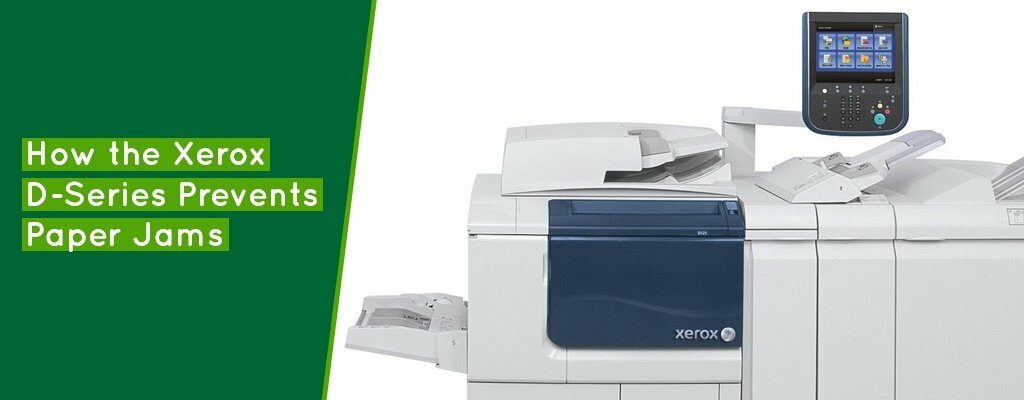 How-the-Xerox-D-Series-Prevents-Paper-Jams-Banner