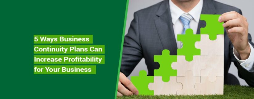 Kelley-Blog-4-5-Ways-Business-Continuity-Plans-Can-Increase-Profitability-for-Your-Business