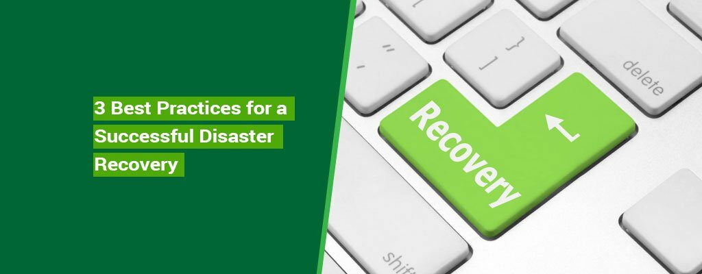 Kelley-Blog-6-Best-Practices-Disaster-Recovery