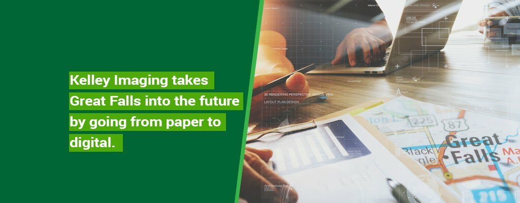 Kelley-Imaging-takes-Great-Falls-into-the-future-by-going-from-paper-to-digital