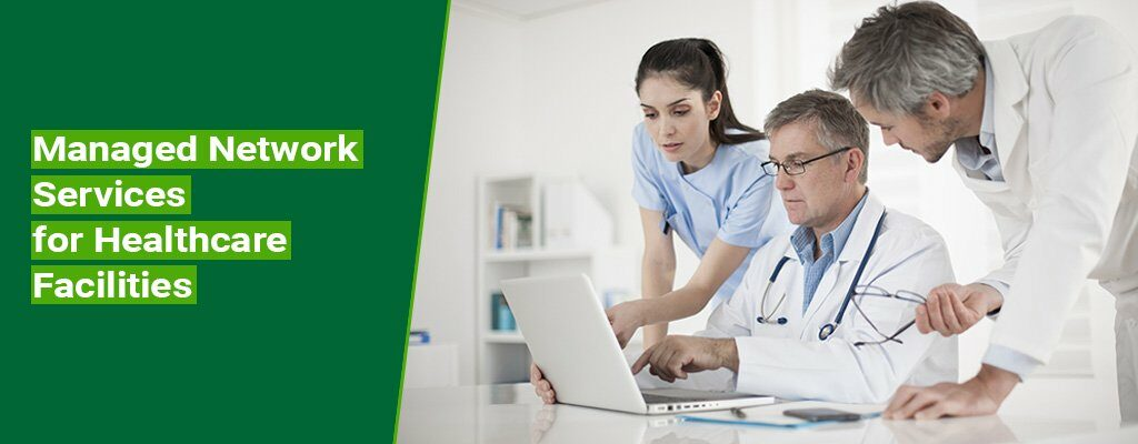 Managed-Network-Services-for-Healthcare-Facilities