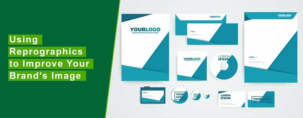 Using-Reprographics-to-Improve-Your-Brand