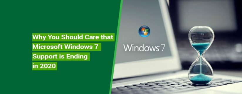 Why-You-Should-Care-that-Microsoft-Windows-7-Support-is-Ending-in-2020