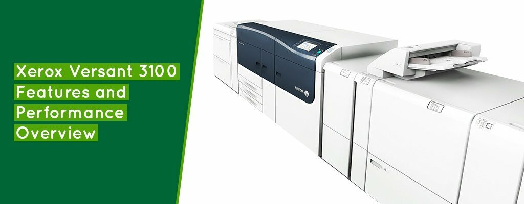 Xerox-Versant-3100-Features-and-Performance-Overview-Banner