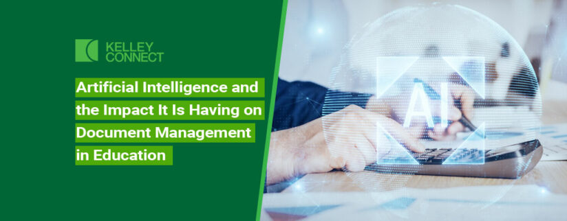 Artificial Intelligence and the Impact It Is Having on Document Management in Education